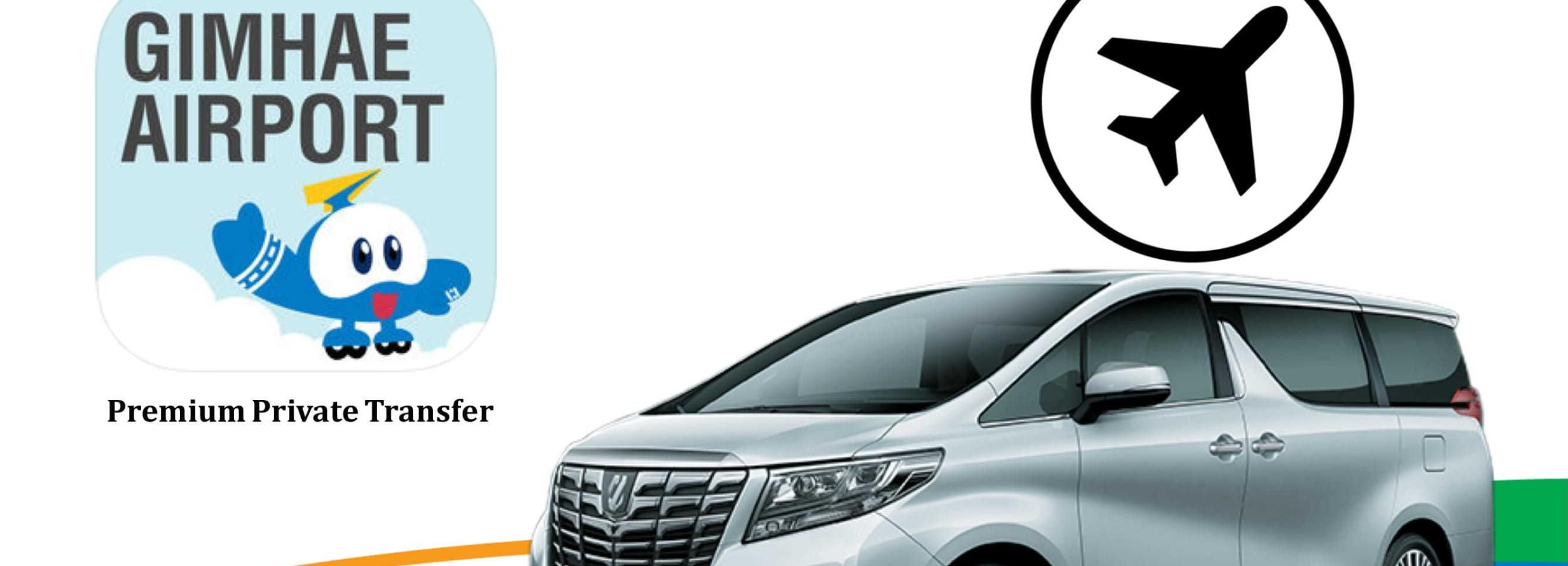 Private Premium Transfer Between Gimhae Airport & Busan City