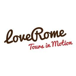 LoveRome - Tours in Motion
