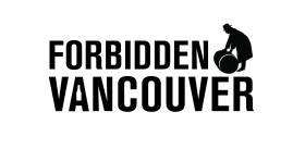 Forbidden Vancouver