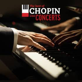 The best of CHOPIN live CONCERTS