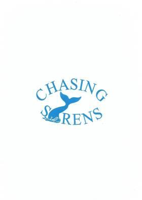 Chasing Syrens
