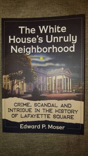 Lafayette Square Tours of Scandal
