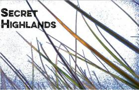Secret Highlands
