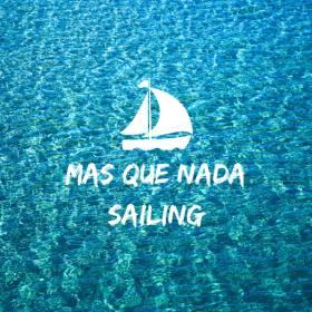 Mas Que Nada Sailing