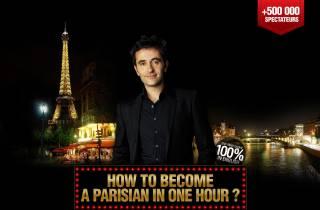 Paris: How to Become a Parisian – 1-stündige Show