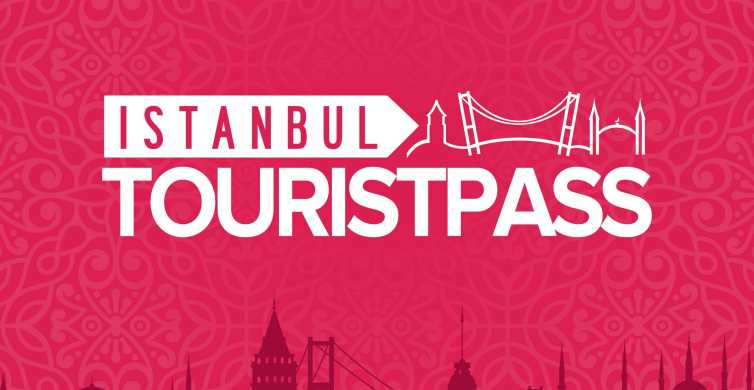 Istanbul City Tourist Pass for 30+ Top Attractions/ Services