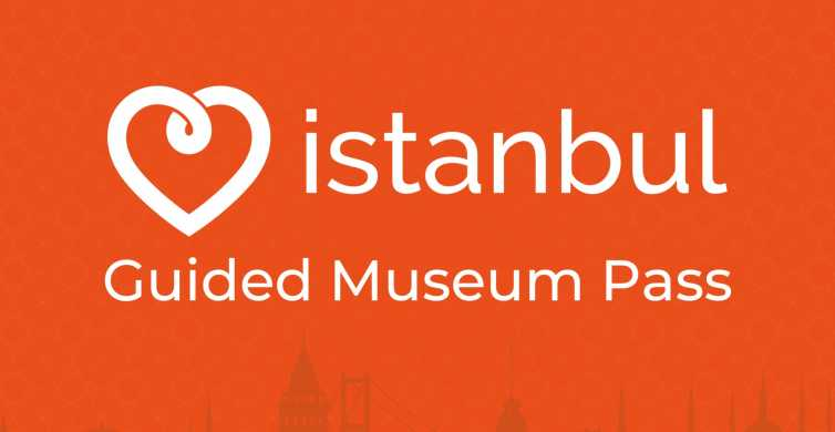 Istanbul: 5-Day Guided Museum Pass