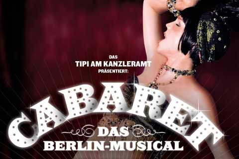Berlin: Cabaret – The Berlin Musical at Tipi am Kanzleramt