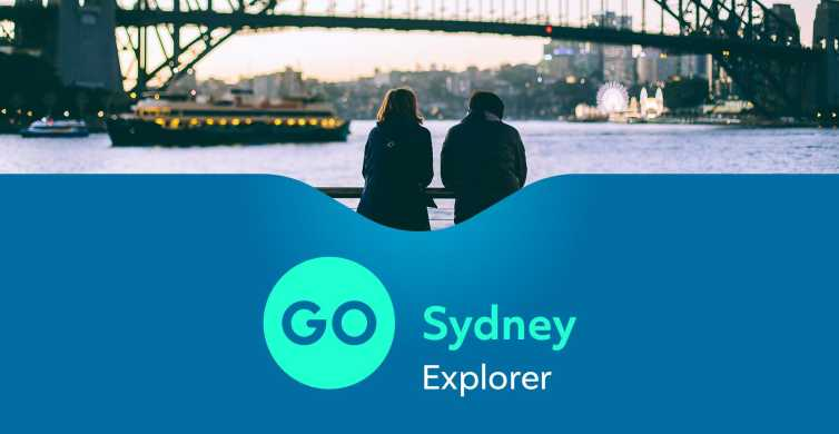 Go Sydney Explorer Pass: Save Money at Sydney's Attractions