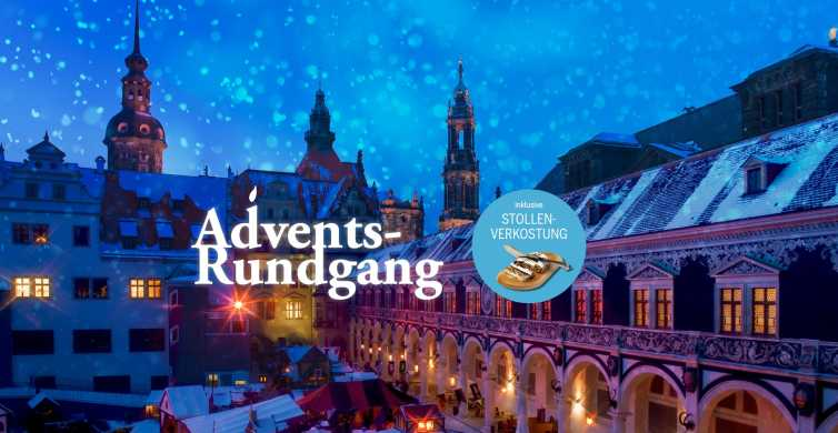Dresden: Advent Tour with Stollen Tasting