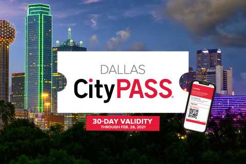 Dallas CityPASS®: Save 40% at 4 Top Attractions
