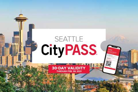 Seattle CityPASS®: Save 45% at 5 Top Attractions