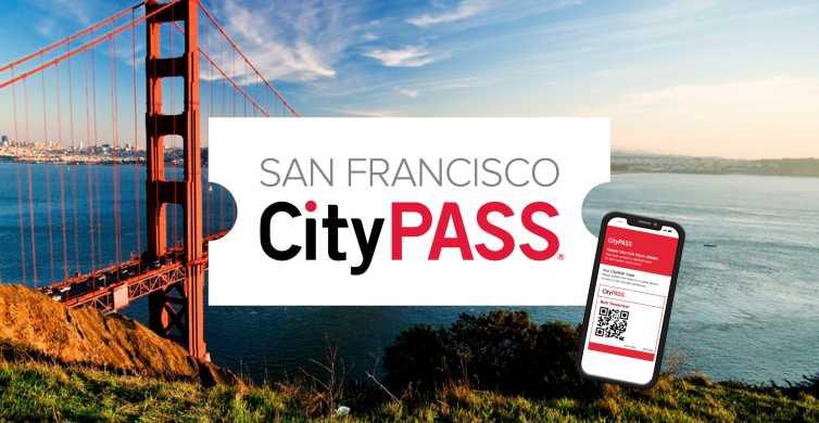 San Francisco CityPASS®: Save 44% at 4 Top Attractions