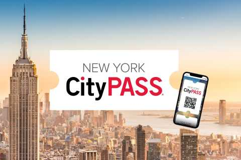 New York CityPASS®: Save 40% at 6 Top Attractions