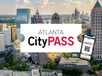 Atlanta CityPASS®: 40% Ersparnis bei 5 Top-Attraktionen