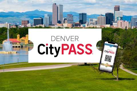 Denver CityPASS®: Save up to 40% on Top Attractions